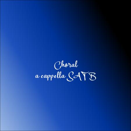 a cappella SATB